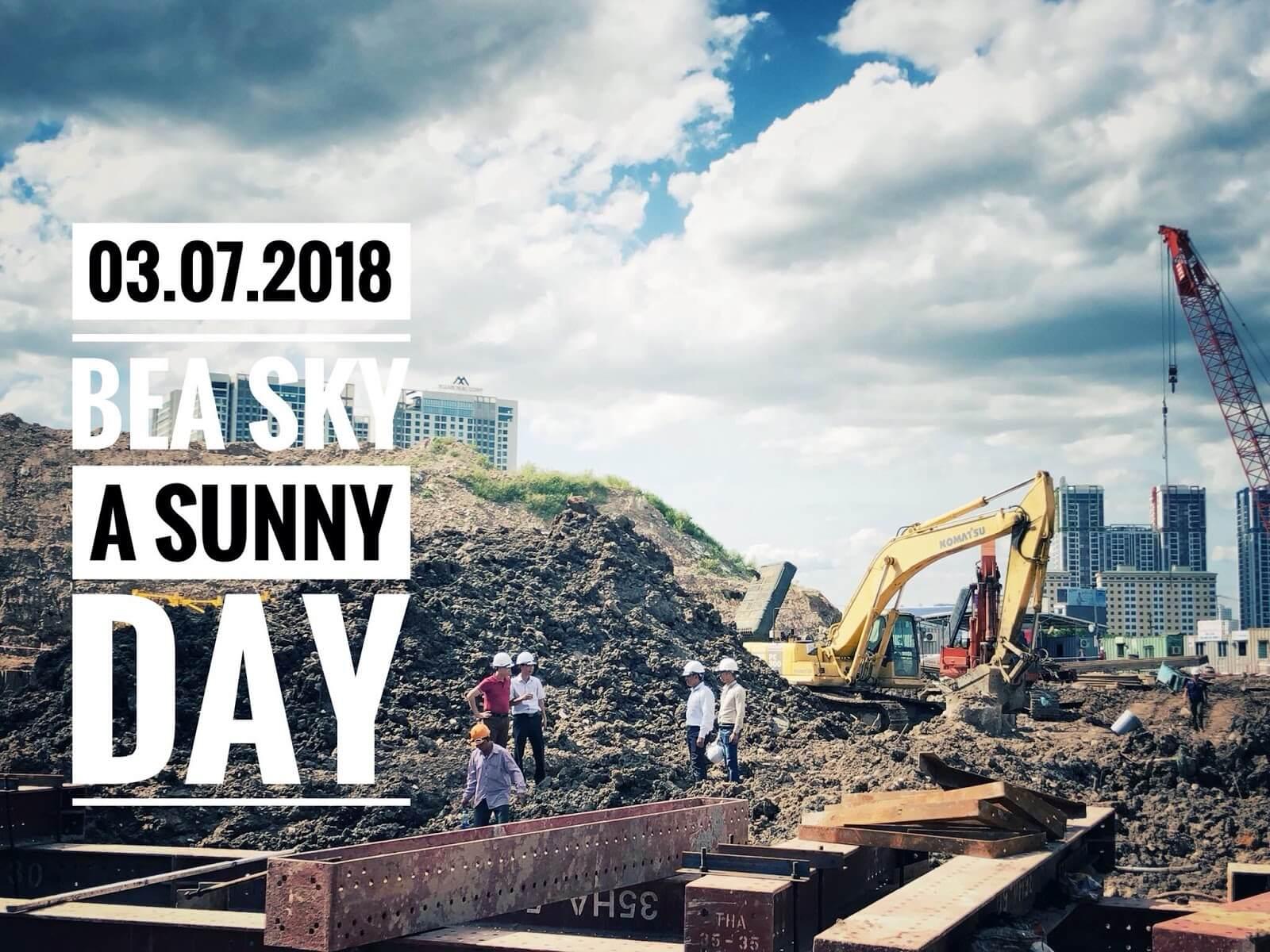 Tiến độ dự án Bea Sky ngày 3/7/2018