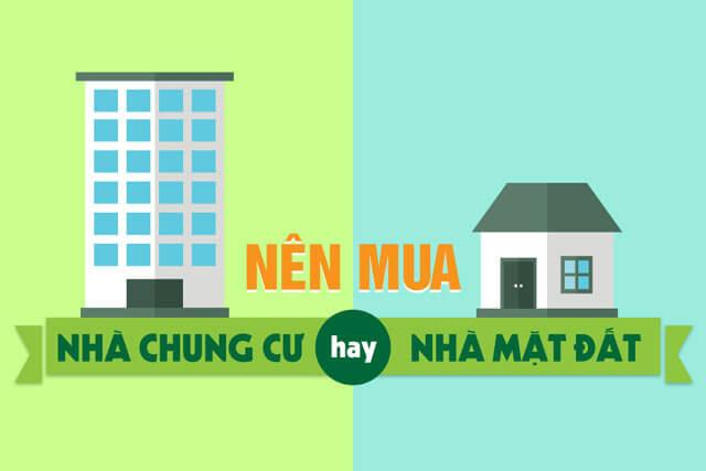 Chọn mua nhà đất hay chung cư