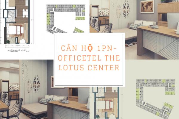 Căn hộ 1PN-46m2 dự án Offcetel The Lotus Center