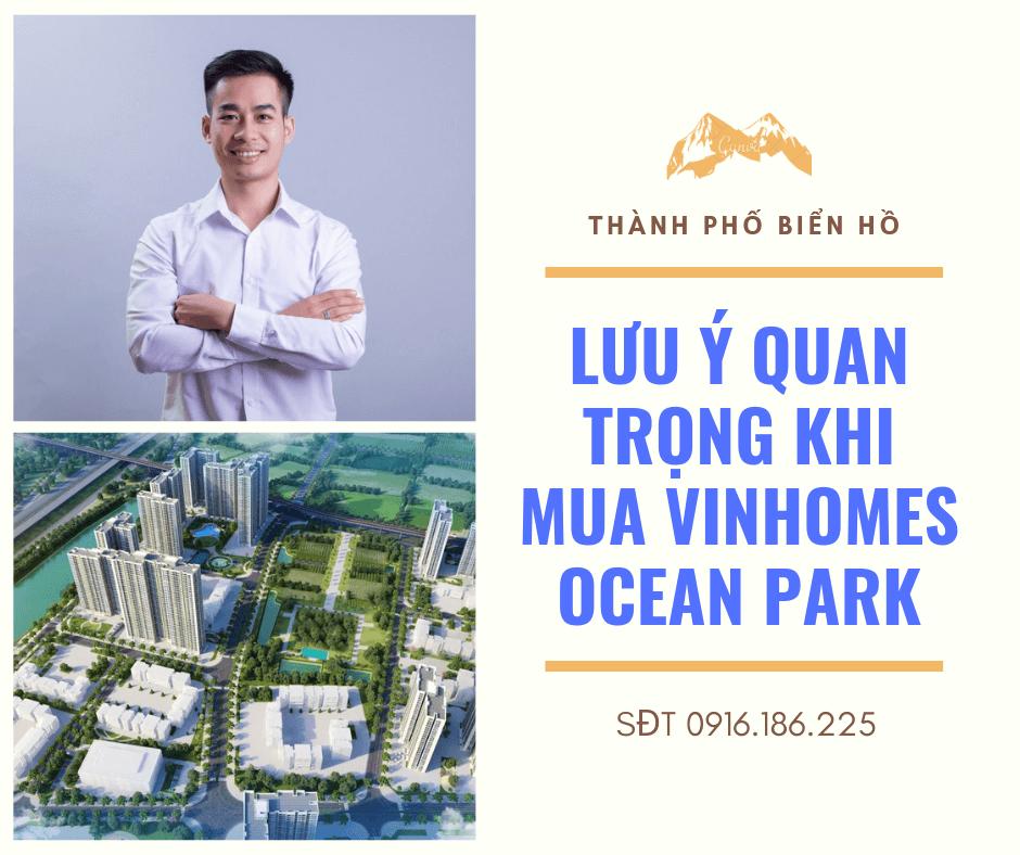 Lưu ý quan trọng khi mua Vinhomes Ocean Park