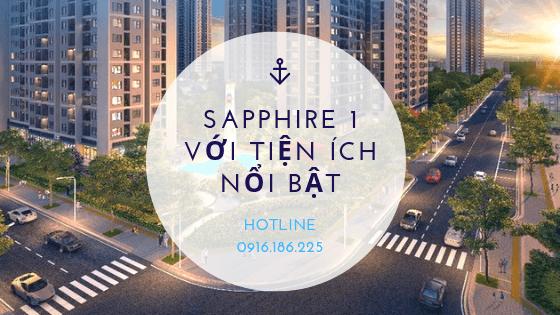 Tiện ích nổi bật phân khu Sapphire 1