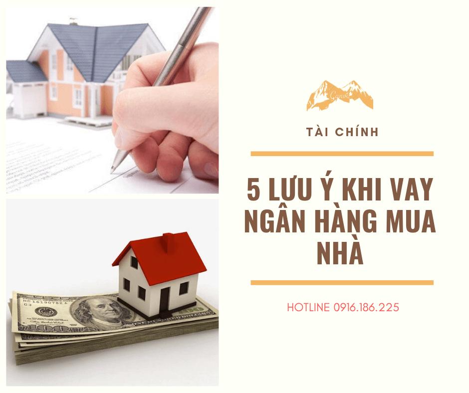 5 lưu ý khi vay ngân hàng mua nhà