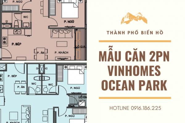 Căn hộ 2 phòng ngủ Vinhomes Ocean Park