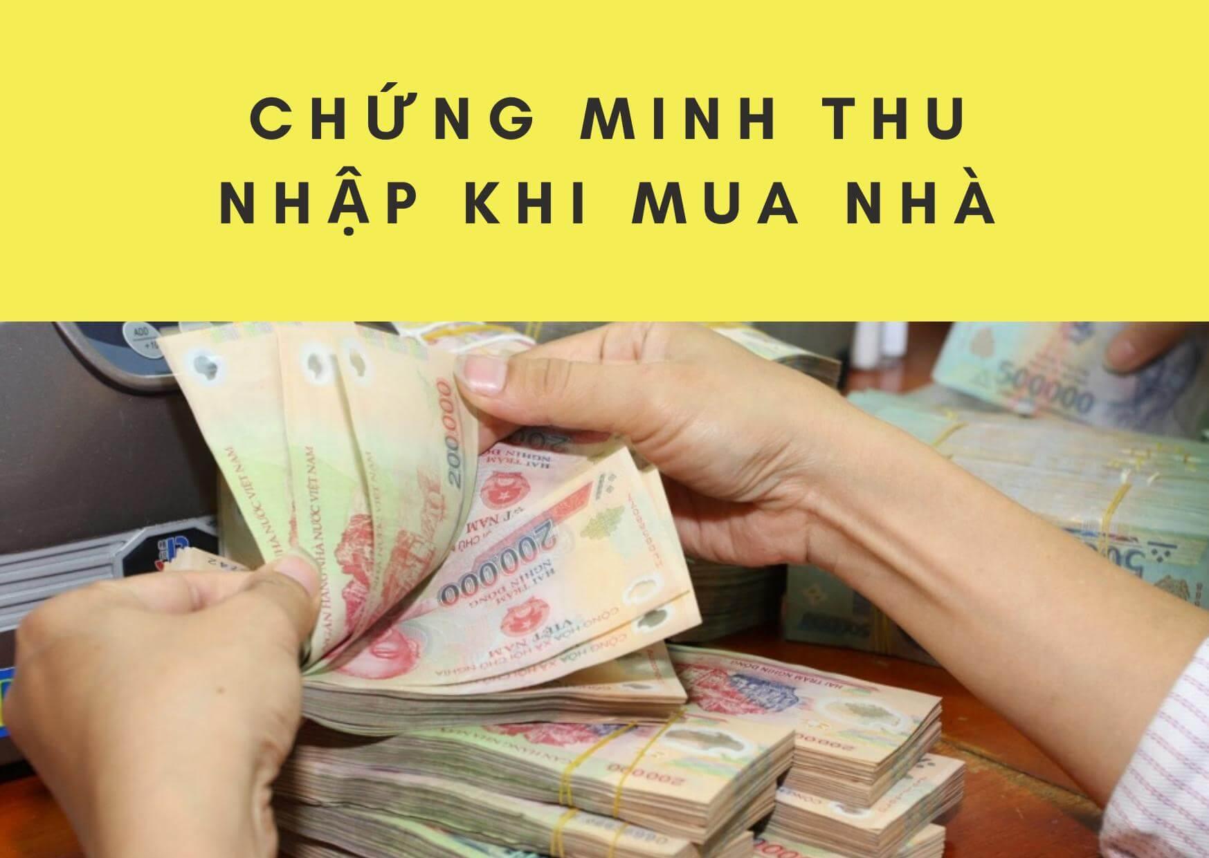 Chứng minh thu nhập khi mua nhà
