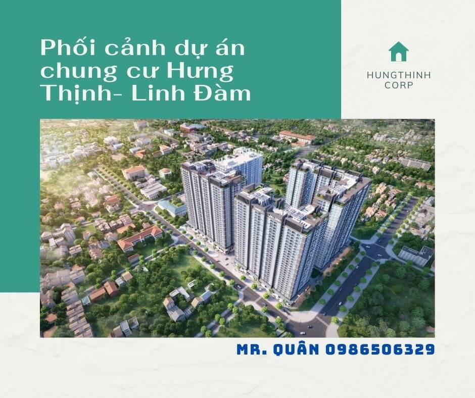 Phối cảnh chung cư Hưng Thịnh Linh Đàm