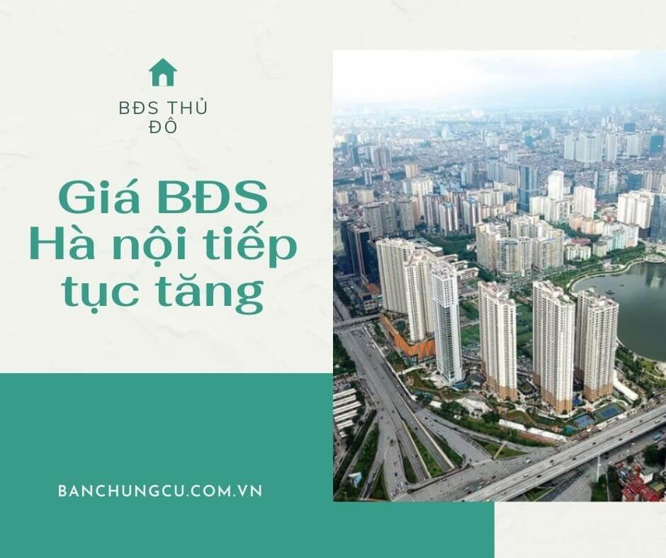 Giá BĐS Hà Nội tiếp tục tăng